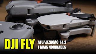 DJI FLY: ATUALIZAÇÃO 1.4.2 e mais NOVIDADES que TALVEZ você NÃO SAIBA