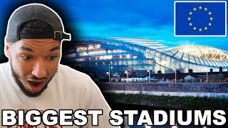 American Reacts to 20 BIGGEST EUROPEAN FOOTBALL STADIUMS!! *AS OF 2020*