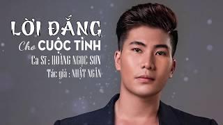 Chua Xót Với Lời Đắng Cho Cuộc Tình [ Hoàng Ngọc Sơn ] MV Audio Lyric