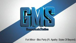 Fort Minor- Bloc Party (Ft. Apathy Styles of Beyond)