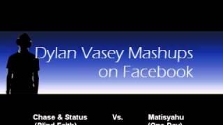 Chase & Status - Blind Faith (Mashup With Matisyahu)