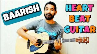 Baarish - Half Girlfriend Guitar Lesson (Heatrbeat