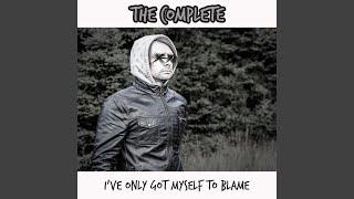 I've Only Got Myself to Blame