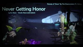 Never Getting Honor (WoW Parody) Ft. Kavo