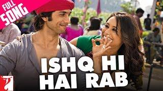 Ishq Hi Hai Rab - Full Song | Dil Bole Hadippa | Shahid