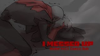 I messed up (Underfell Comic Dub)
