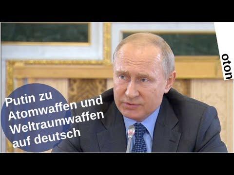 Putin zu Atomwaffen und Weltraumwaffen auf deutsch [Video]