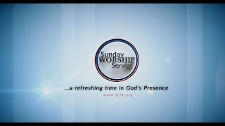 Sunday Worship Service (August 18, 2019) Divine Provision And Care For God's Faithful Flock