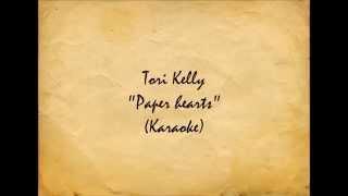 Tori Kelly - 'Paper Hearts'(Karaoke)[Piano Ver.]