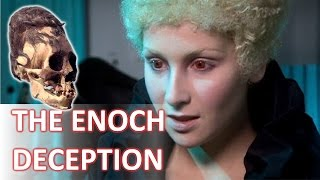 The Enoch Deception Endtime Prophecy Children of Fallen Angels What they don't want you to know