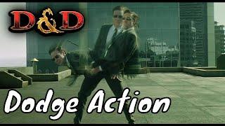 D&D (5e): Dodge Action