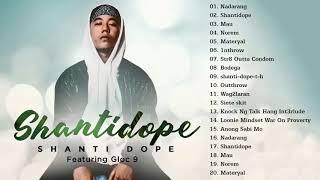 Shanti Dope Nonstop Love Songs - Shanti Dope Greatest Hits Full Playlist 2018