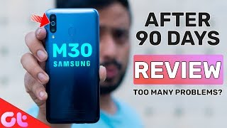 Samsung Galaxy M30 Long Term Review After 90 Days - Too Many Problems? | GT Hindi