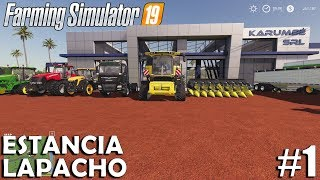 Estancia Lapacho | Timelapse #1 | Farming Simulator 19 - Mega Equipment
