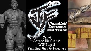 Marvel X-Men Cable Garage Kit Statue WIP Part 3 Painting Arm & Pouches