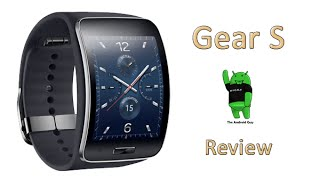 Gear S Review byThe Android Guy