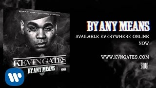 Kevin Gates   Movie (Official Audio)