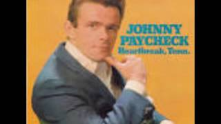 SHE'S ALL I GOT-----JOHNNY PAYCHECK