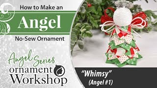 No Sew Quilted Angel Tutorial - Whimsy (First In Series)
