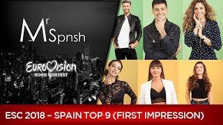 Eurovision Song Contest 2018. Spain pre-selection top 9 (first impression)