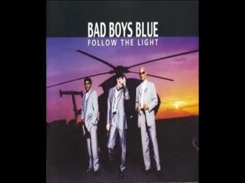 When I Kiss You - Bad Boys Blue