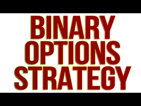 BINARY OPTIONS TRADING STRATEGY: HOW TO MAKE MONEY ONLINE – TRADING OPTIONS (BINARY STRATEGY)