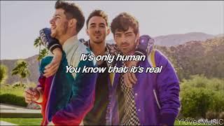 Jonas Brothers   Only Human (Lyrics)