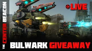 War Robots - The Center Beacon Live Stream! Bulwark Giveaway!