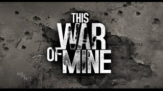 This War of Mine – видео обзор