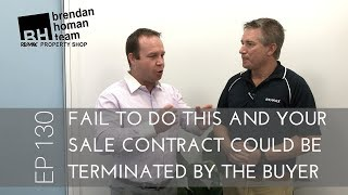 Ep130. Fail to do this and your contract could be terminated | by Brendan Homan Properties