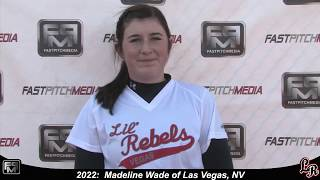 2022 Madeline Wade Athletic Pitcher and Second Base Softball Skills Video - Lil Rebels