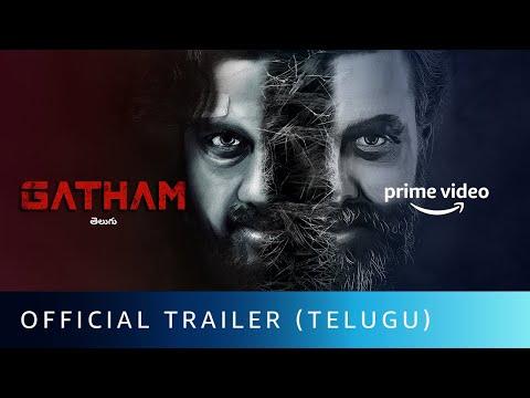 Gatham - Official Trailer (Telugu)