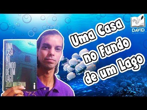 UMA CASA NO FUNDO DE UM LAGO | Josh Malerman