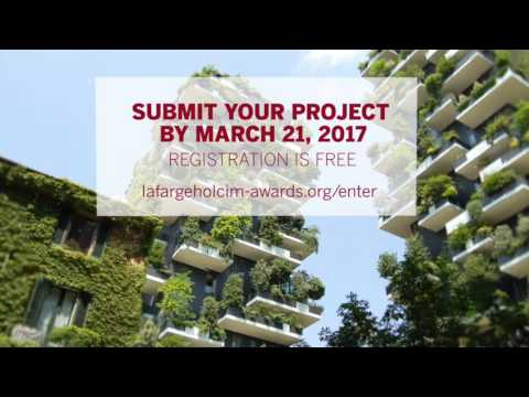 LafargeHolcim Awards – submit your project by March 21, 2017
