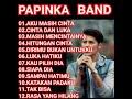 Download Lagu PAPINKA BAND full album 2018 lagunya cocok buat yang lagi galau Mp3 Free