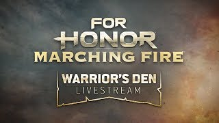 For Honor: Warrior's Den LIVESTREAM November 15 2018 | Ubisoft [NA]