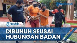 Rafli Ungkap Membunuh Istrinya seusai Diajak Berhubungan Badan, Punya Istri Lain di Kampung Halaman