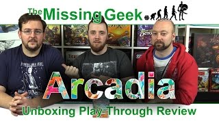 Arcadia Unboxing, Play Through, Review | The Missing Geek