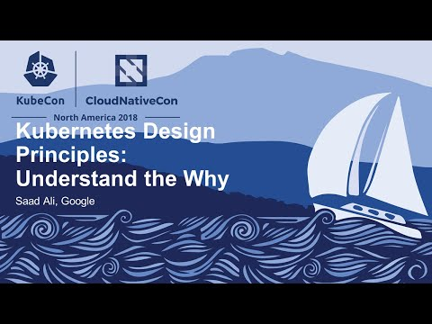 Kubernetes Design Principles video