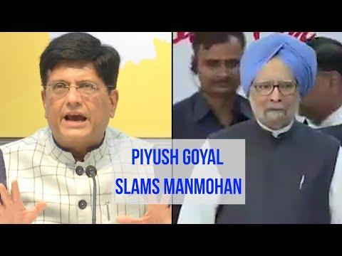 'मनमोहन सिंह के अधीन भारत की अर्थव्यवस्था ढह गई': पीयूष गोयल