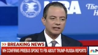 President Trump Chief Of Staff Asks FBI What Information They Have On A Trump Russia Connection!