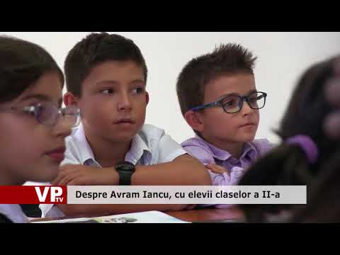 Despre Avram Iancu, cu elevii claselor a II-a