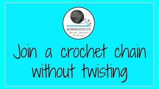 Join a crochet chain without twisting - Crochet Quickie