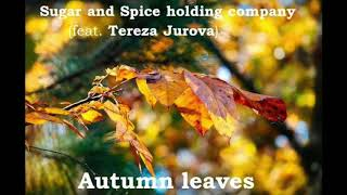 Video Sugar and Spice holding company - Autumn Leaves