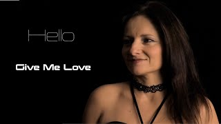 Video Hello - Give Me Love