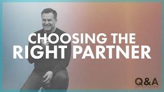 Q&A - Choosing the Right Partner
