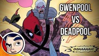 Gwenpool Vs Deadpool - Complete Story