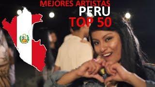 TOP 50   Mejores Artistas de Perú / Best Artists from Peru