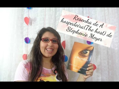 NTEA - Resenha de A hospederia(The host) de Stephenie Meyer