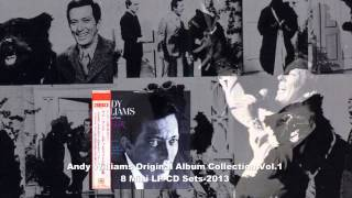 Andy Williams - Original Album Collection Vol. 1    I've Grown Accustomed To Her Face